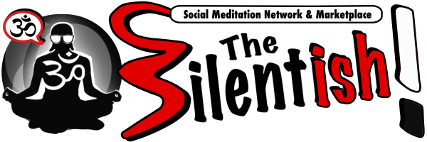 The Silentish! – Meditation Social Network –